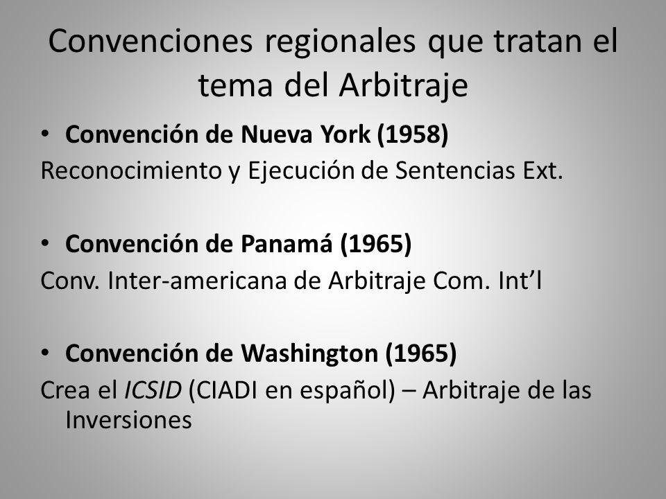 Convenciones regionales que tratan el tema del Arbitraje