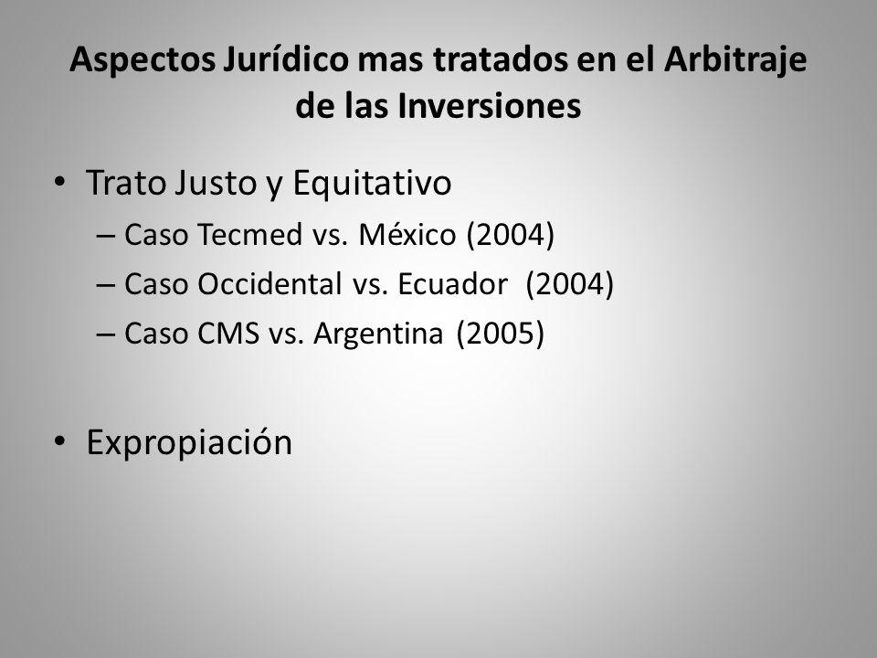 Aspectos Jurídico mas tratados en el Arbitraje de las Inversiones