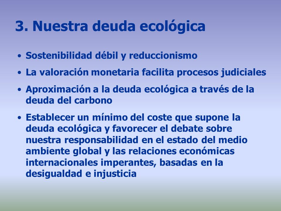 3. Nuestra deuda ecológica