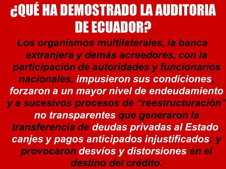 ¿QUÉ HA DEMOSTRADO LA AUDITORIA DE ECUADOR
