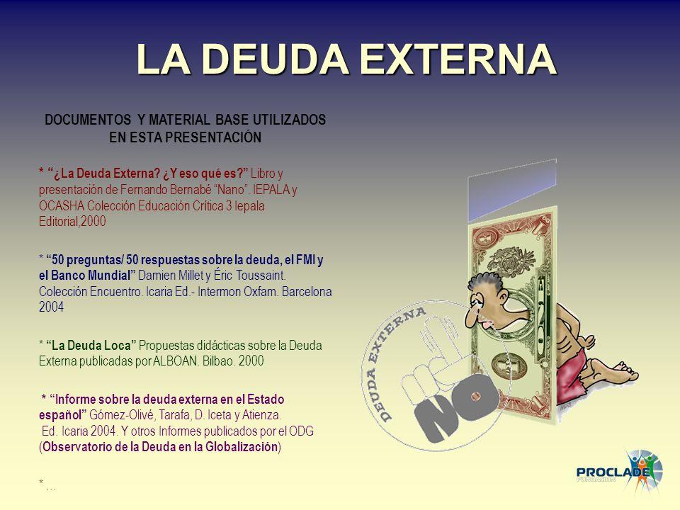 DOCUMENTOS Y MATERIAL BASE UTILIZADOS EN ESTA PRESENTACIÓN