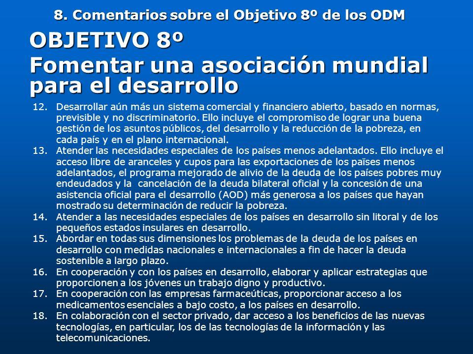 8. Comentarios sobre el Objetivo 8º de los ODM