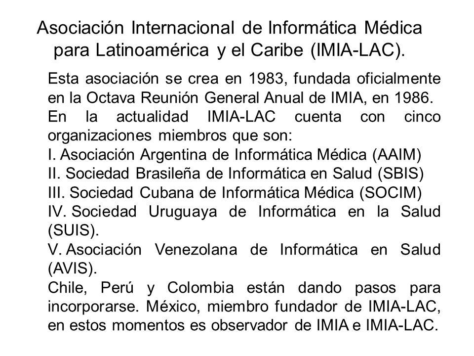 Asociación Internacional de Informática Médica para Latinoamérica y el Caribe (IMIA-LAC).