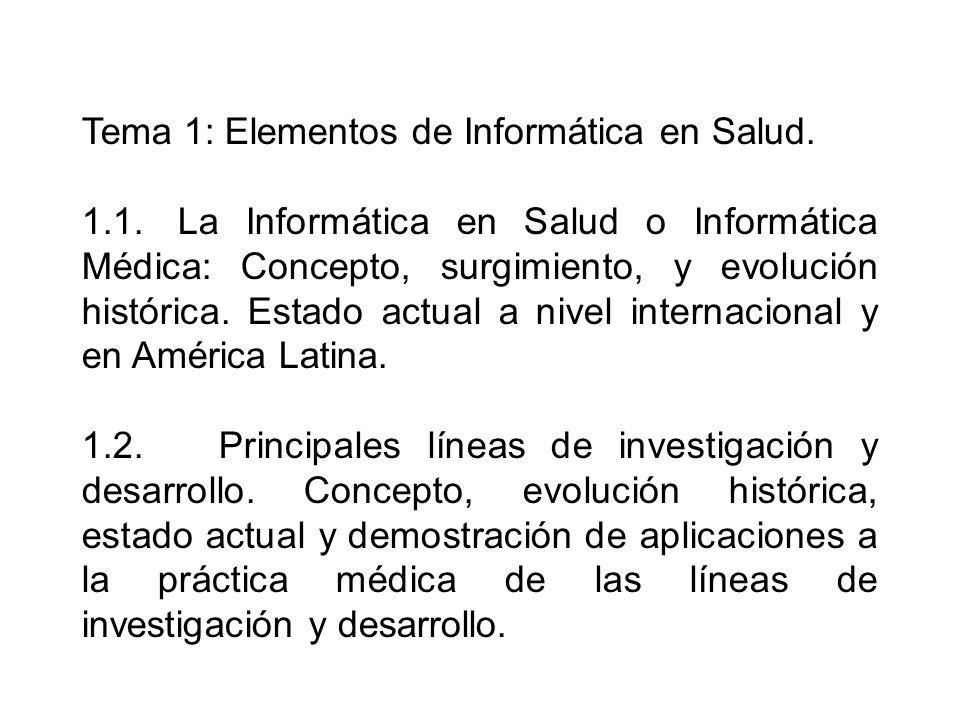 Tema 1: Elementos de Informática en Salud.