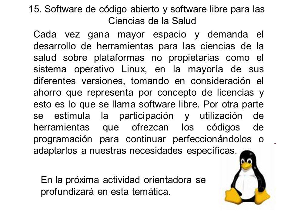 15. Software de código abierto y software libre para las Ciencias de la Salud