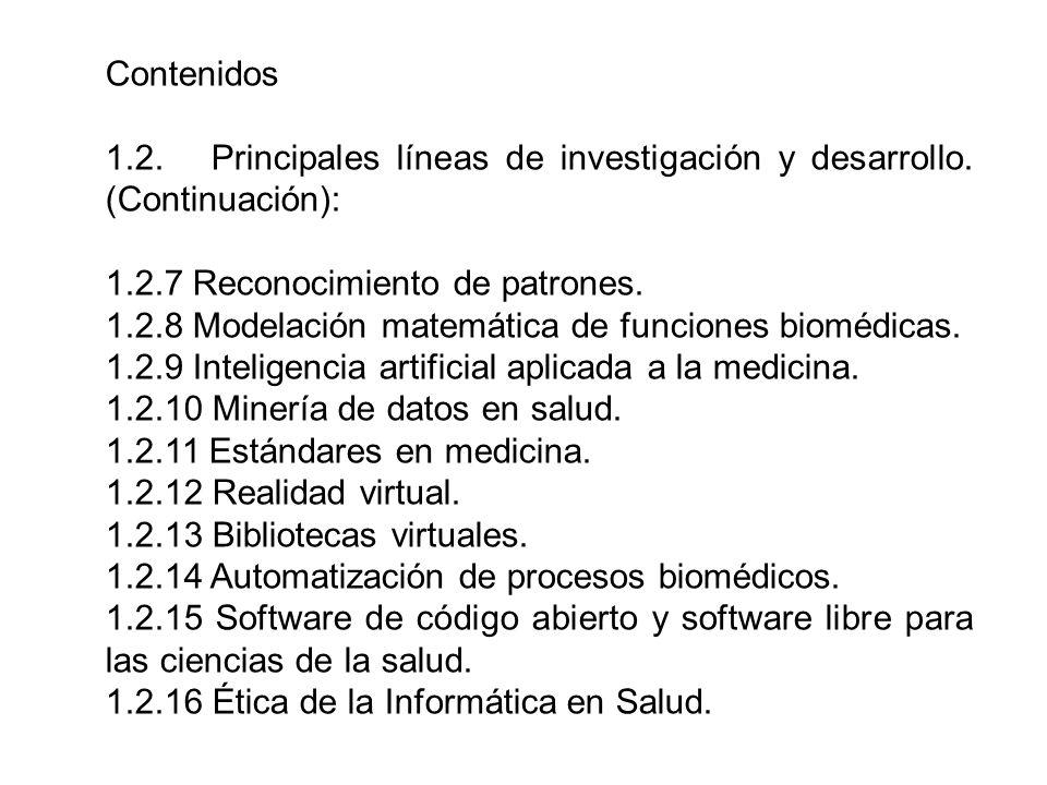 Contenidos 1.2. Principales líneas de investigación y desarrollo. (Continuación): 1.2.7 Reconocimiento de patrones.