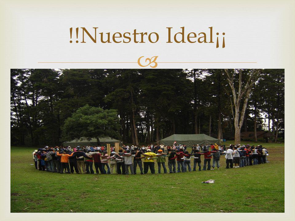 !!Nuestro Ideal¡¡