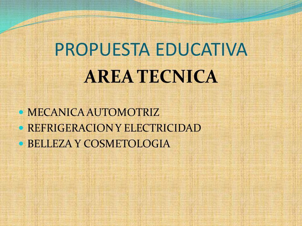 PROPUESTA EDUCATIVA AREA TECNICA MECANICA AUTOMOTRIZ
