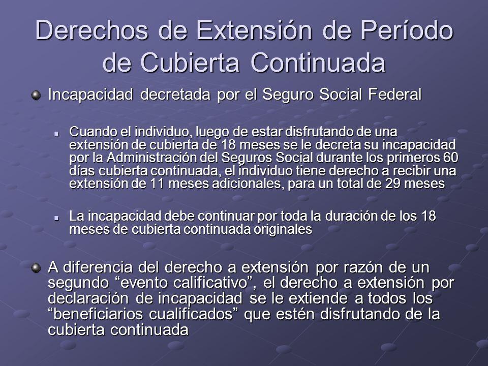 Derechos de Extensión de Período de Cubierta Continuada