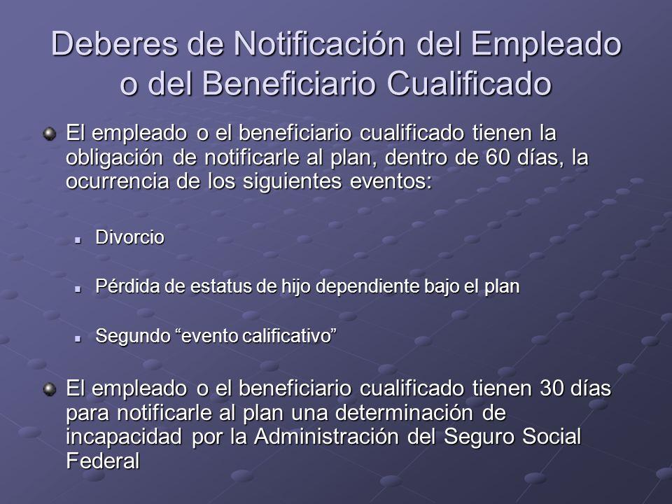 Deberes de Notificación del Empleado o del Beneficiario Cualificado