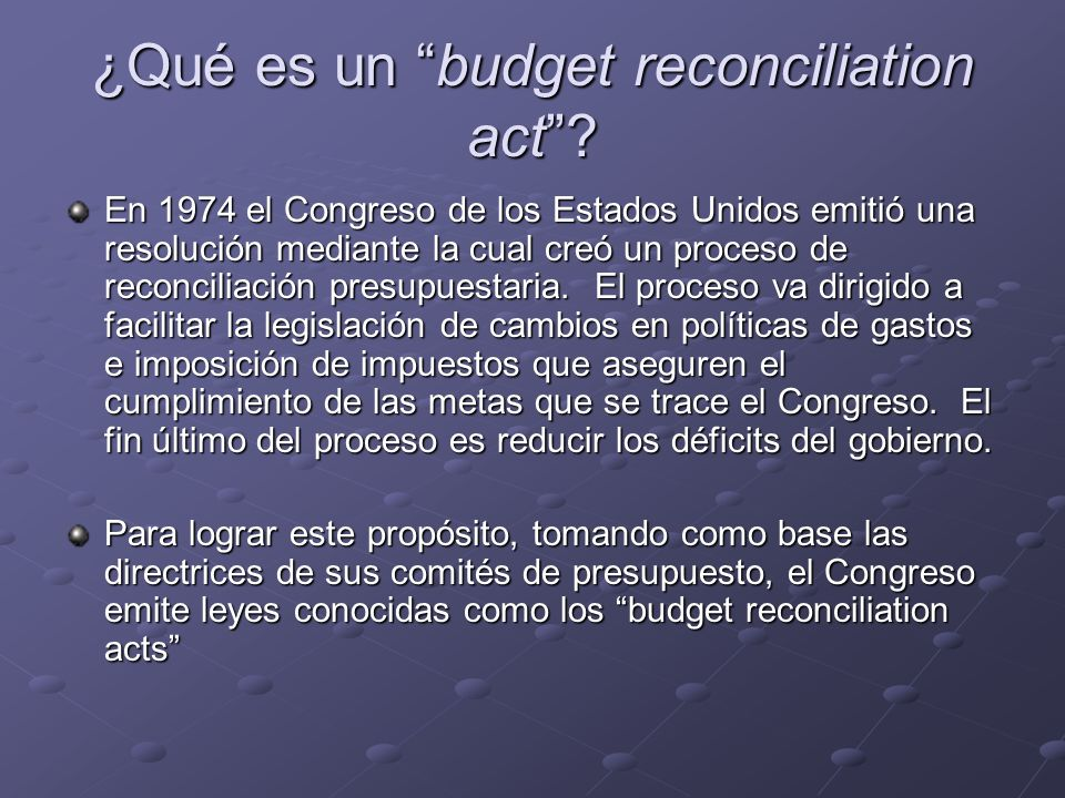 ¿Qué es un budget reconciliation act