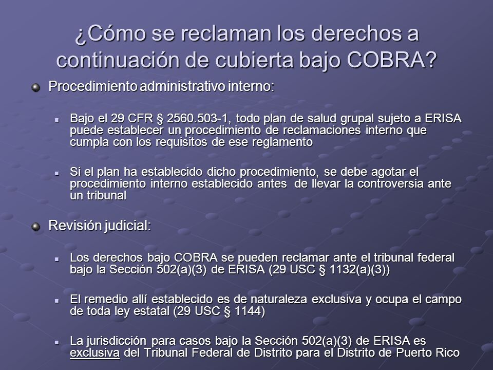 ¿Cómo se reclaman los derechos a continuación de cubierta bajo COBRA
