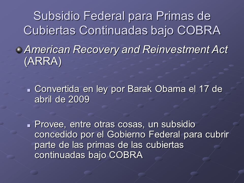 Subsidio Federal para Primas de Cubiertas Continuadas bajo COBRA