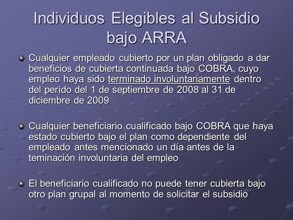 Individuos Elegibles al Subsidio bajo ARRA