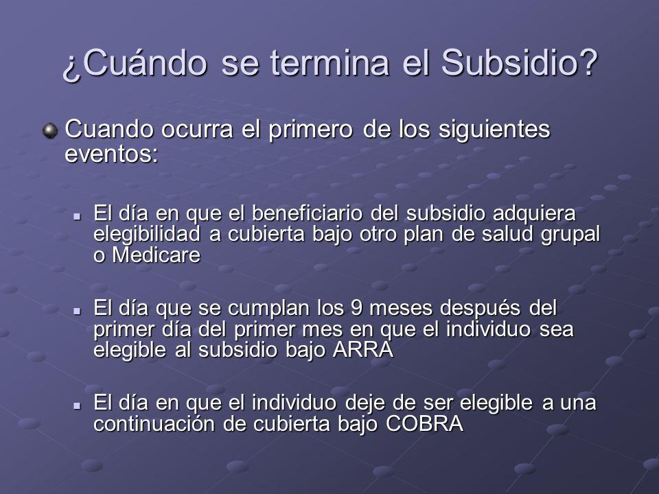 ¿Cuándo se termina el Subsidio