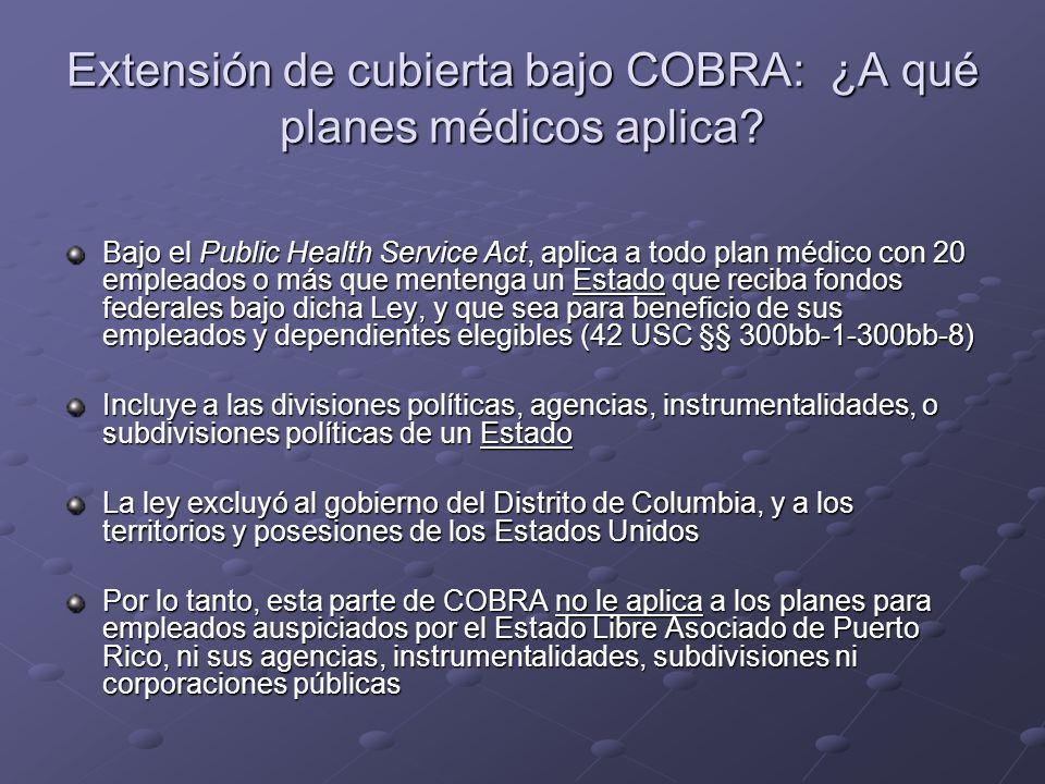 Extensión de cubierta bajo COBRA: ¿A qué planes médicos aplica