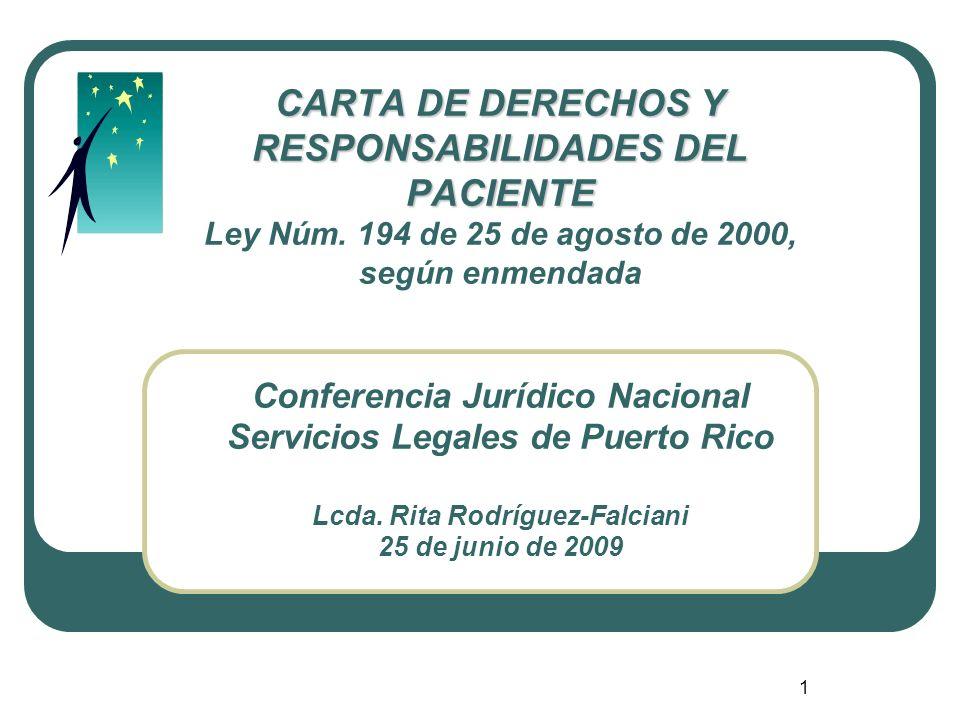 CARTA DE DERECHOS Y RESPONSABILIDADES DEL PACIENTE Ley Núm