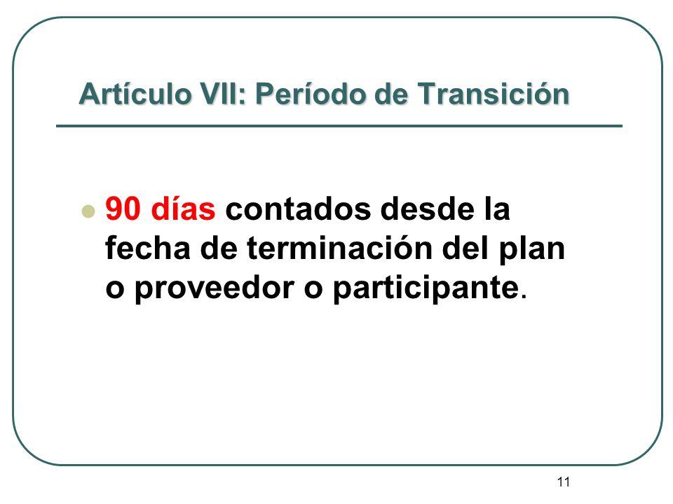 Artículo VII: Período de Transición