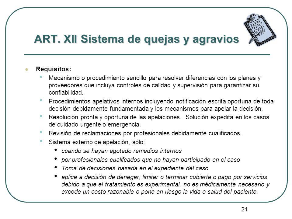 ART. XII Sistema de quejas y agravios
