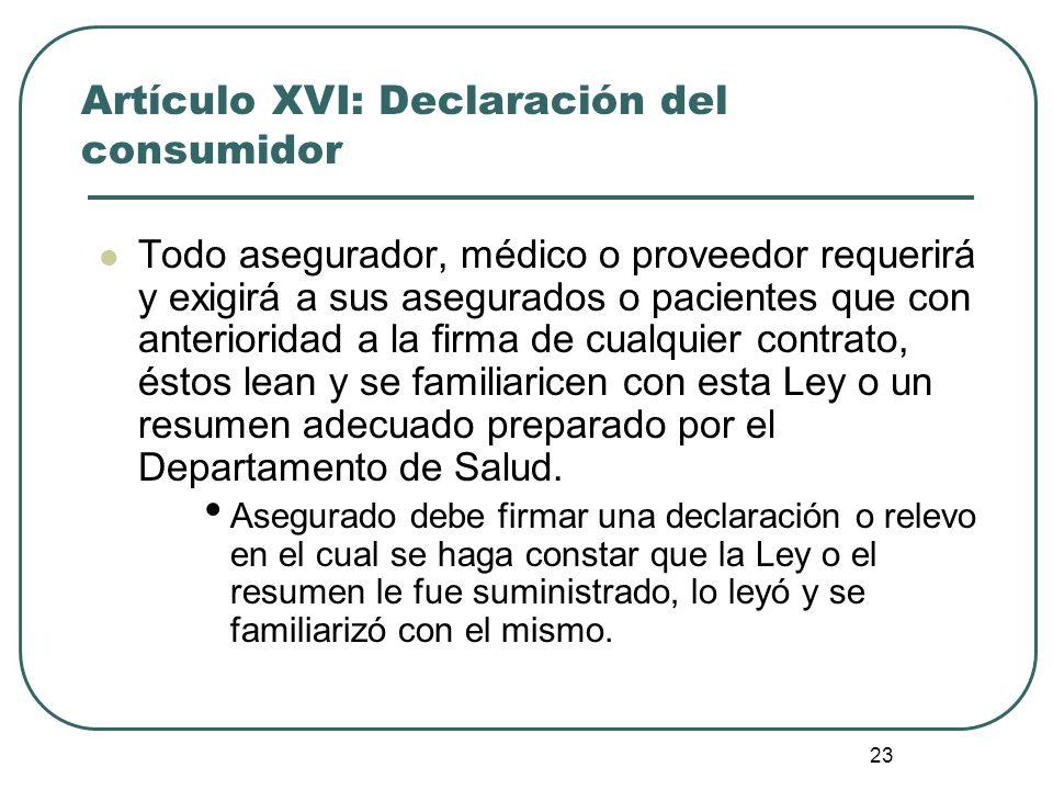 Artículo XVI: Declaración del consumidor