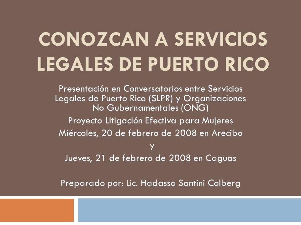 Conozcan a Servicios Legales de Puerto Rico