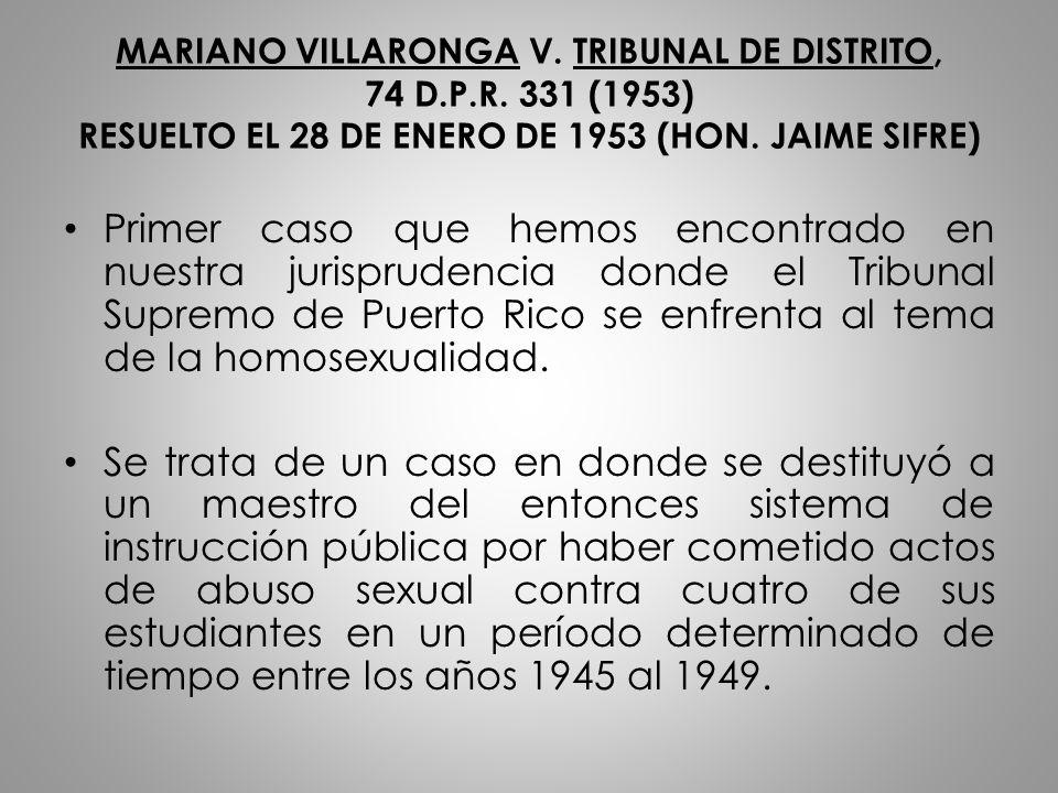 MARIANO VILLARONGA V. TRIBUNAL DE DISTRITO, 74 D. P. R