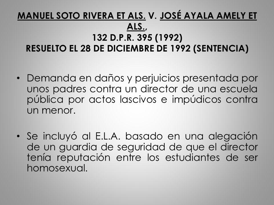MANUEL SOTO RIVERA ET ALS. V. JOSÉ AYALA AMELY ET ALS. , 132 D. P. R