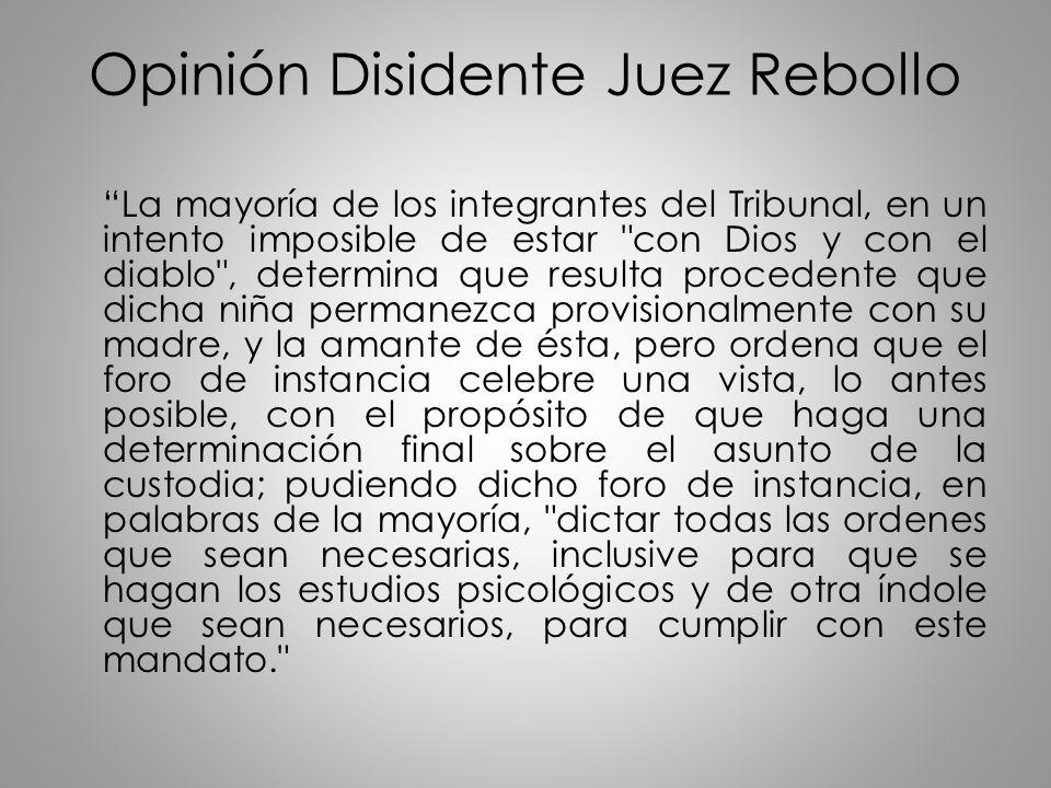 Opinión Disidente Juez Rebollo