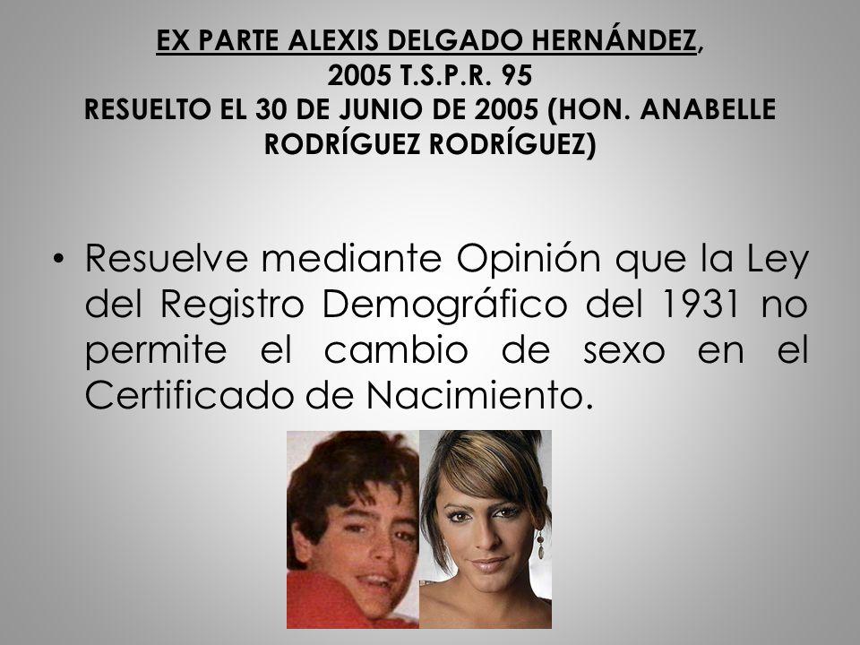 EX PARTE ALEXIS DELGADO HERNÁNDEZ, 2005 T. S. P. R