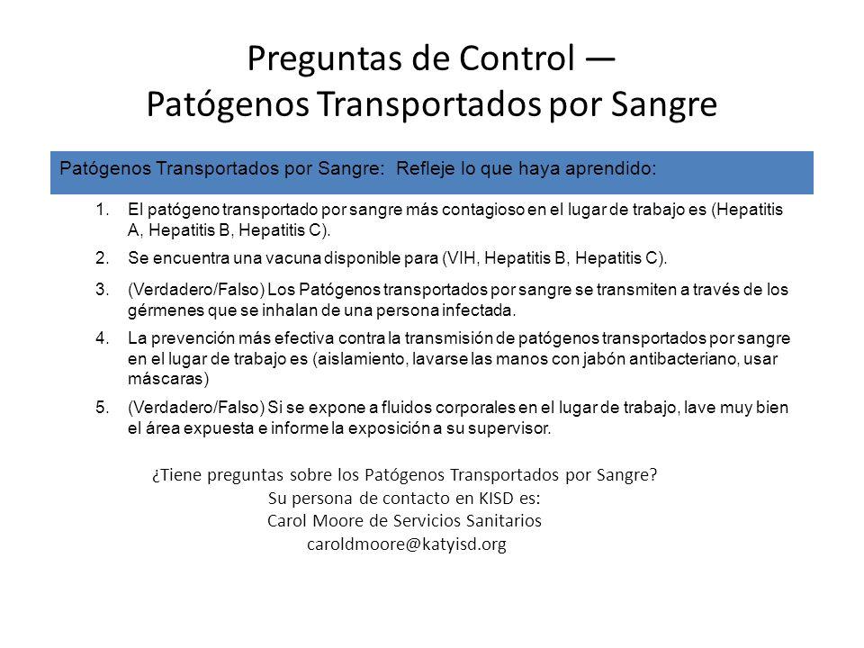 Preguntas de Control — Patógenos Transportados por Sangre