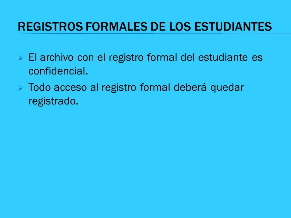 REGISTROS FORMALES DE LOS ESTUDIANTES