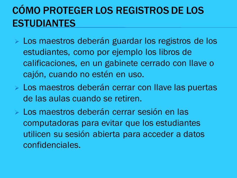 CÓMO PROTEGER LOS REGISTROS DE LOS ESTUDIANTES