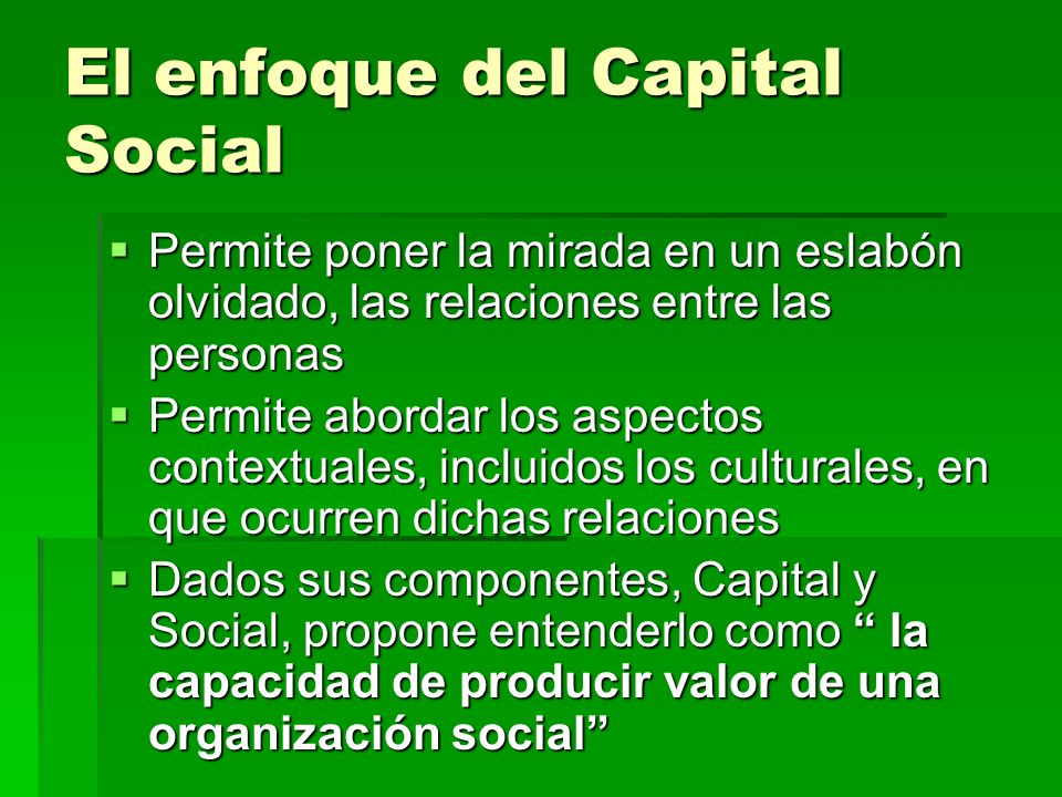 El enfoque del Capital Social