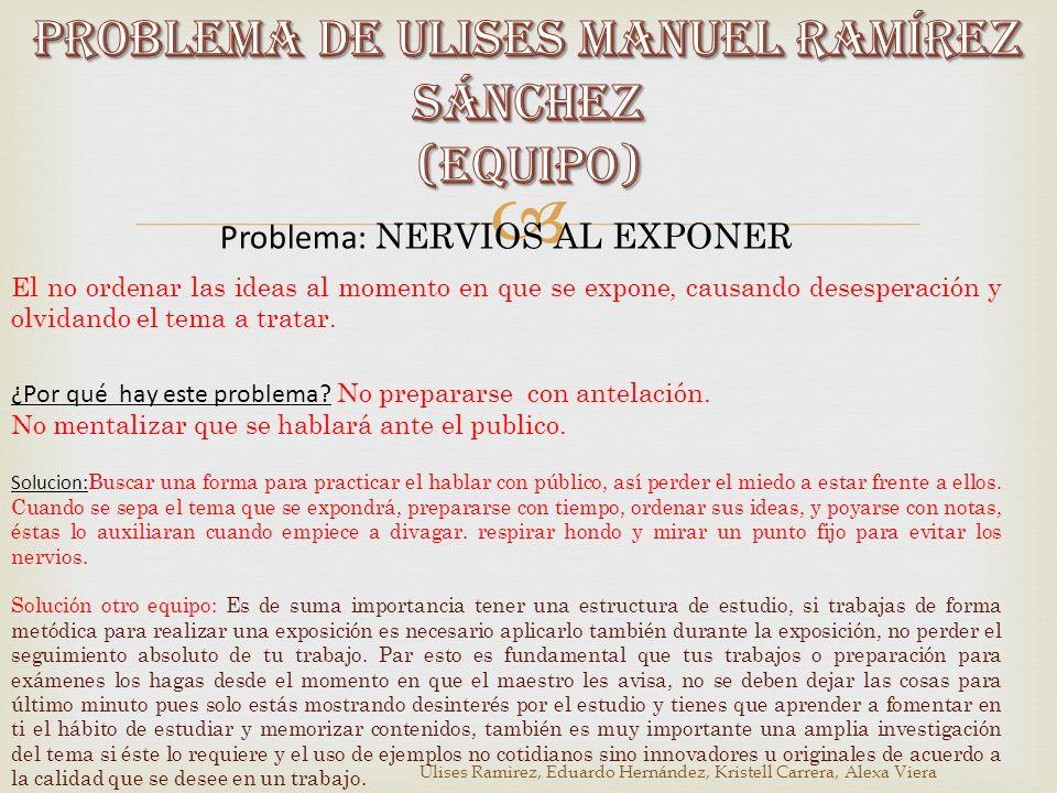 Problema de ULISES MANUEL RAMÍREZ SÁNCHEZ (Equipo)