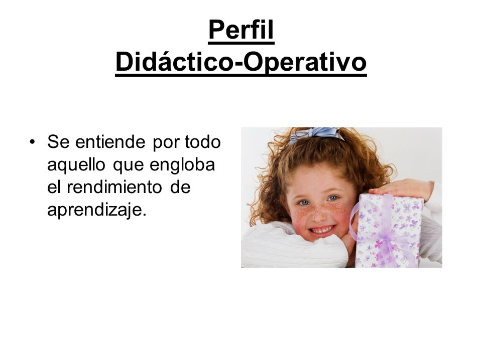 Perfil Didáctico-Operativo