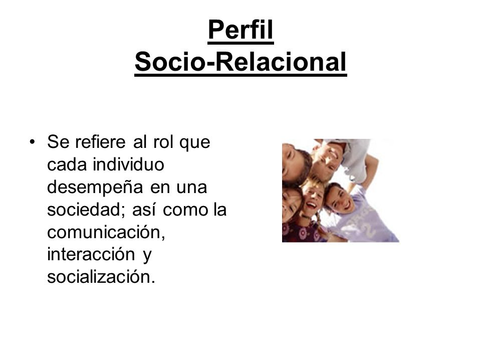 Perfil Socio-Relacional