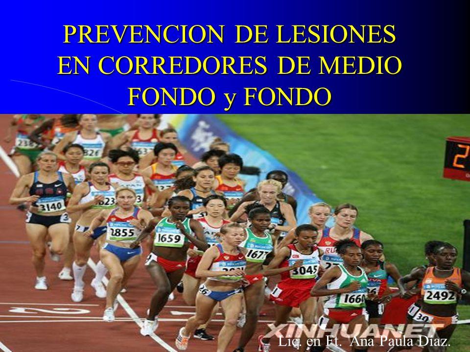 PREVENCION DE LESIONES EN CORREDORES DE MEDIO FONDO y FONDO
