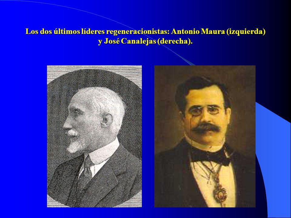 Los dos últimos líderes regeneracionistas: Antonio Maura (izquierda) y José Canalejas (derecha).