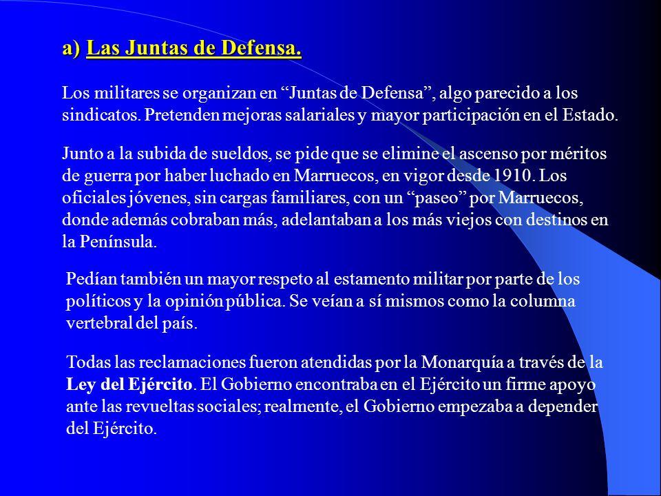 a) Las Juntas de Defensa.