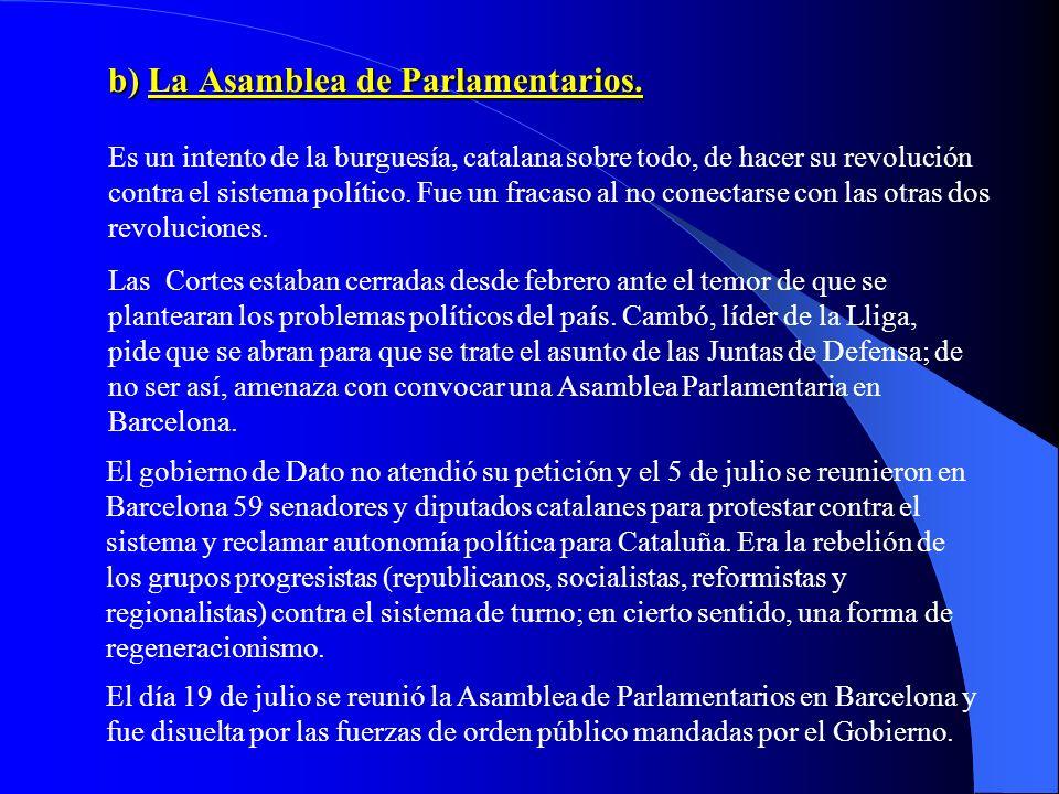 b) La Asamblea de Parlamentarios.
