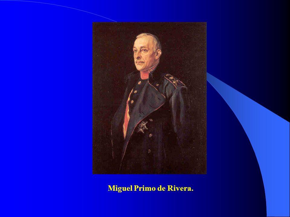 Miguel Primo de Rivera.