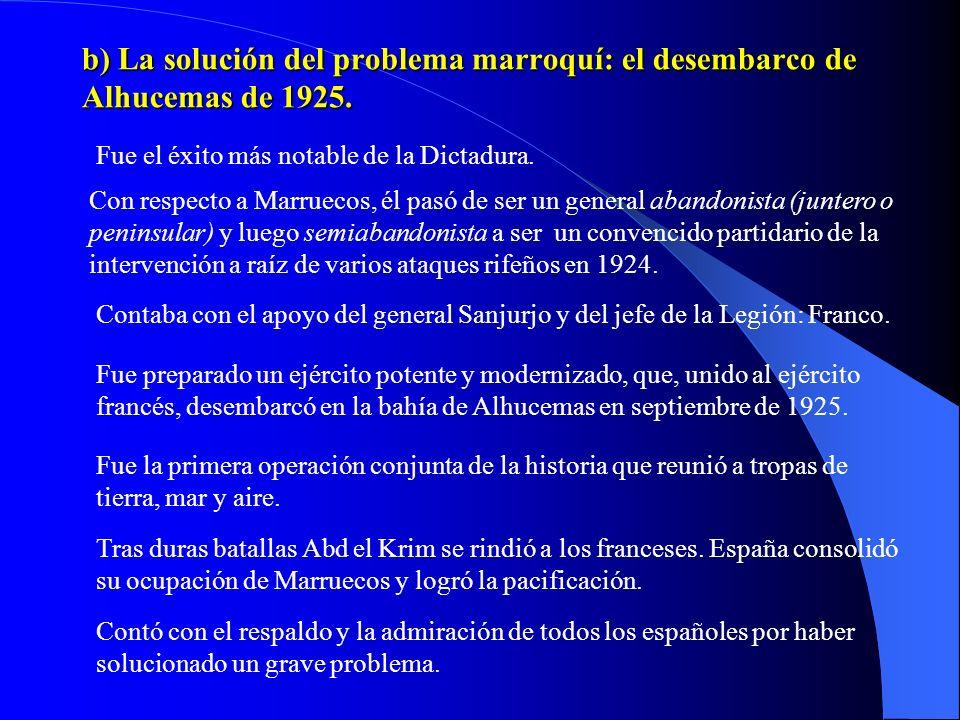 b) La solución del problema marroquí: el desembarco de Alhucemas de 1925.