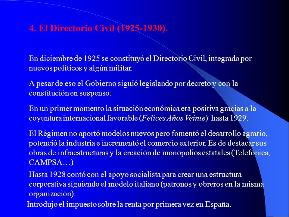 4. El Directorio Civil (1925-1930).