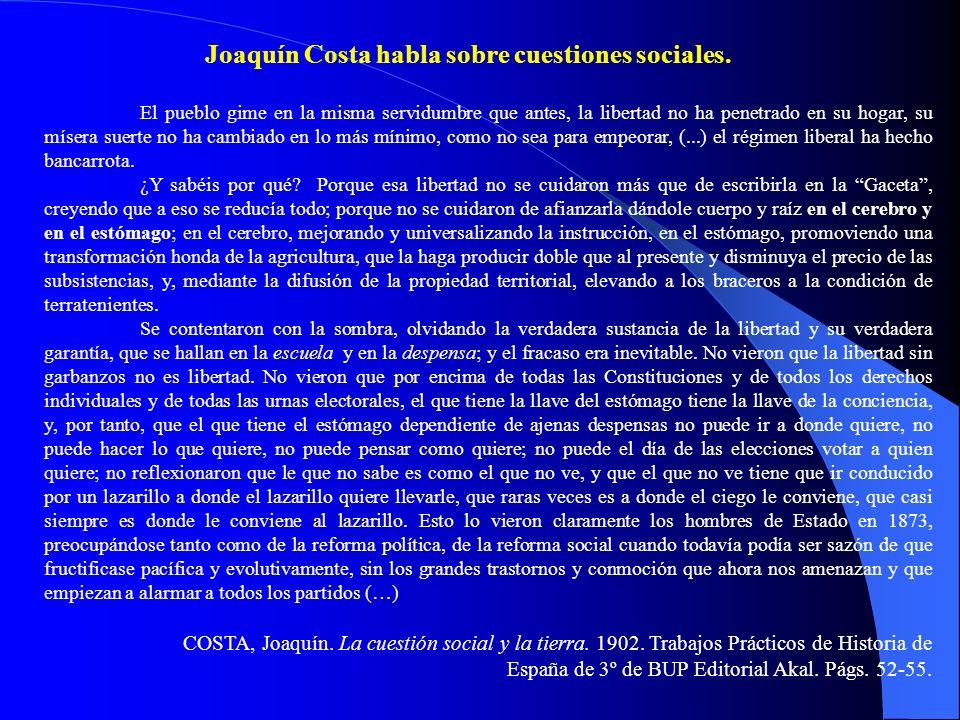 Joaquín Costa habla sobre cuestiones sociales.