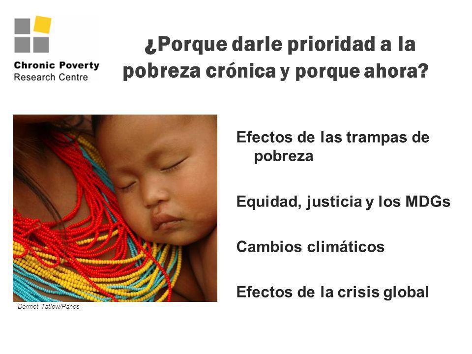 ¿Porque darle prioridad a la pobreza crónica y porque ahora