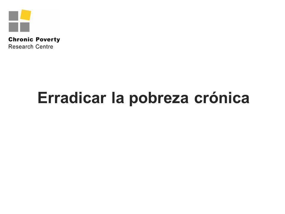 Erradicar la pobreza crónica