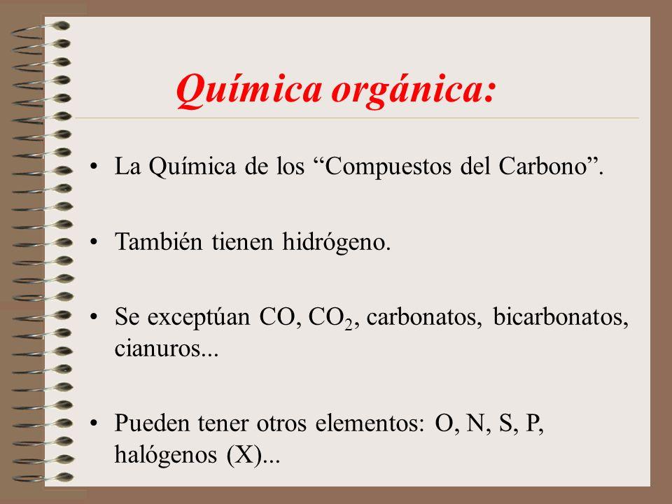 Química orgánica: La Química de los Compuestos del Carbono .