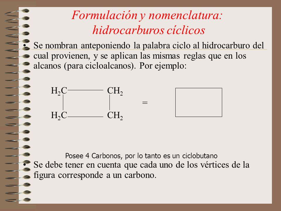 Formulación y nomenclatura: hidrocarburos cíclicos