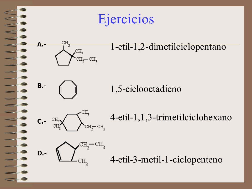 Ejercicios 1-etil-1,2-dimetilciclopentano 1,5-ciclooctadieno