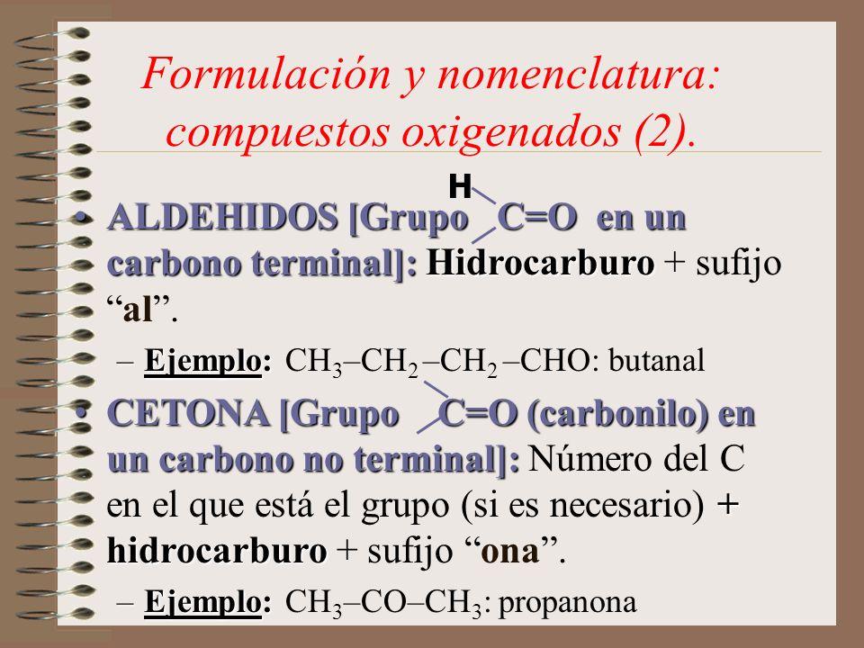 Formulación y nomenclatura: compuestos oxigenados (2).